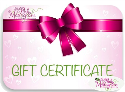 Always the Perfect Gift - The Pink Monogram Gift Certificates